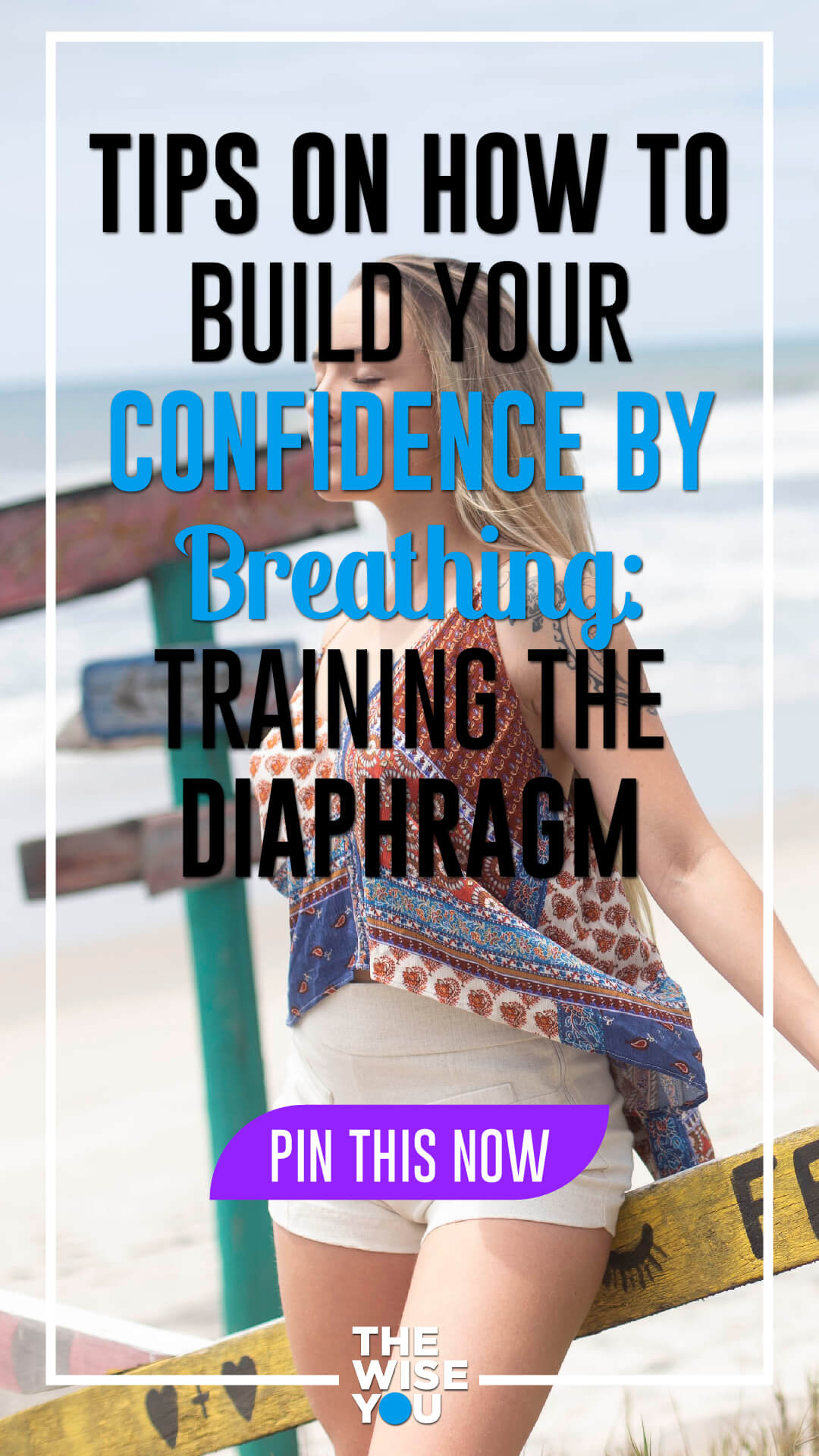 Tips On How To Build Your Confidence By Breathing: Training The Diaphragm
