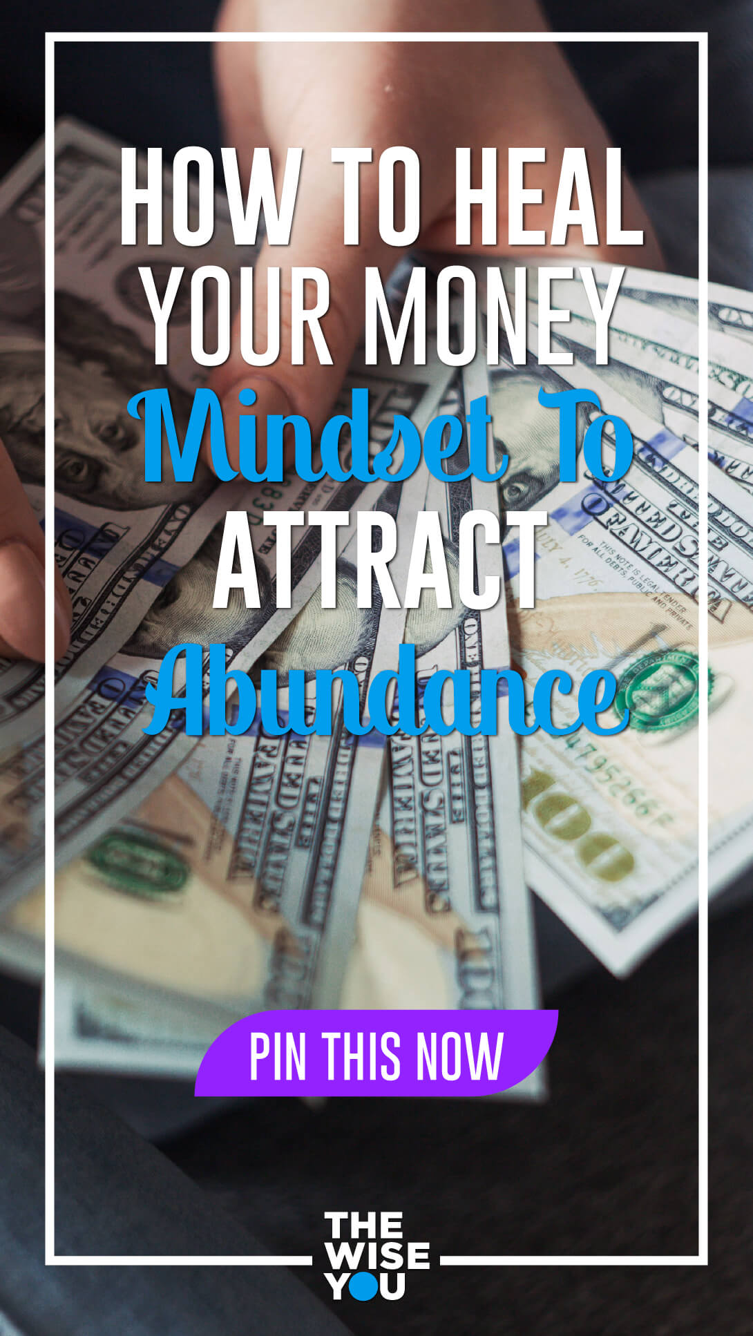How To Heal Your Money Mindset To Attract Abundance