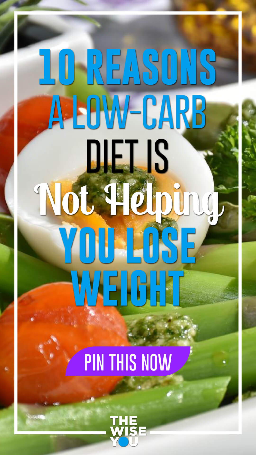 10 Reasons a Low-Carb Diet Is Not Helping You Lose Weight