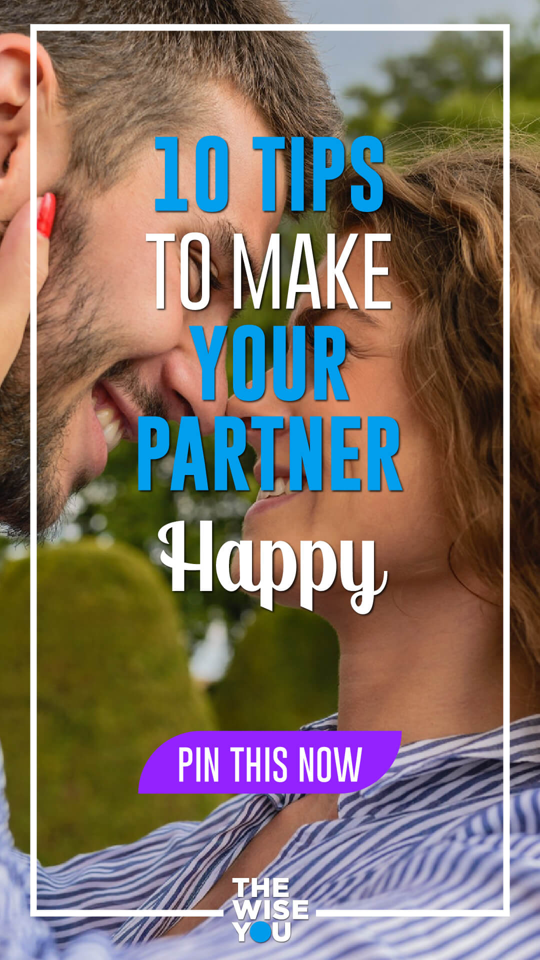 10 Tips to Make Your Partner Happy