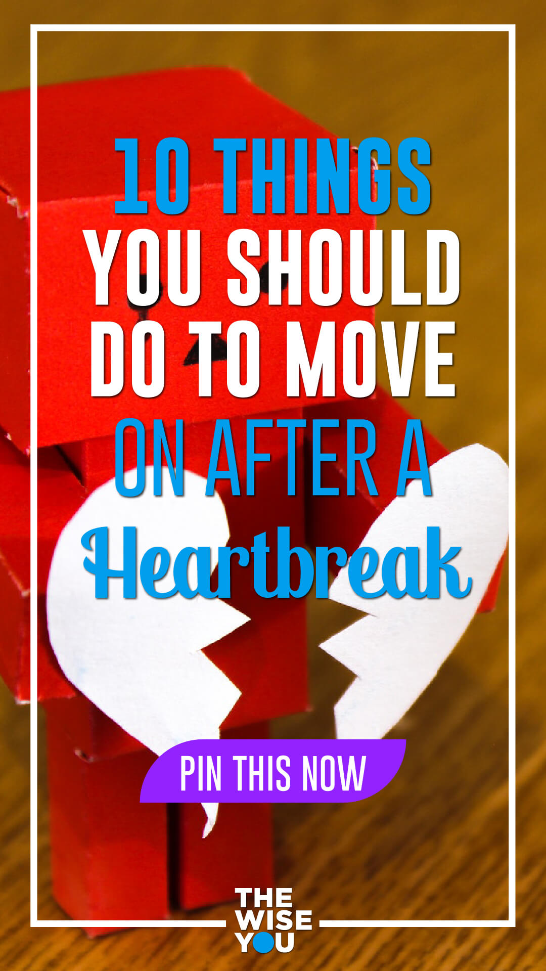 Move On After a Heartbreak