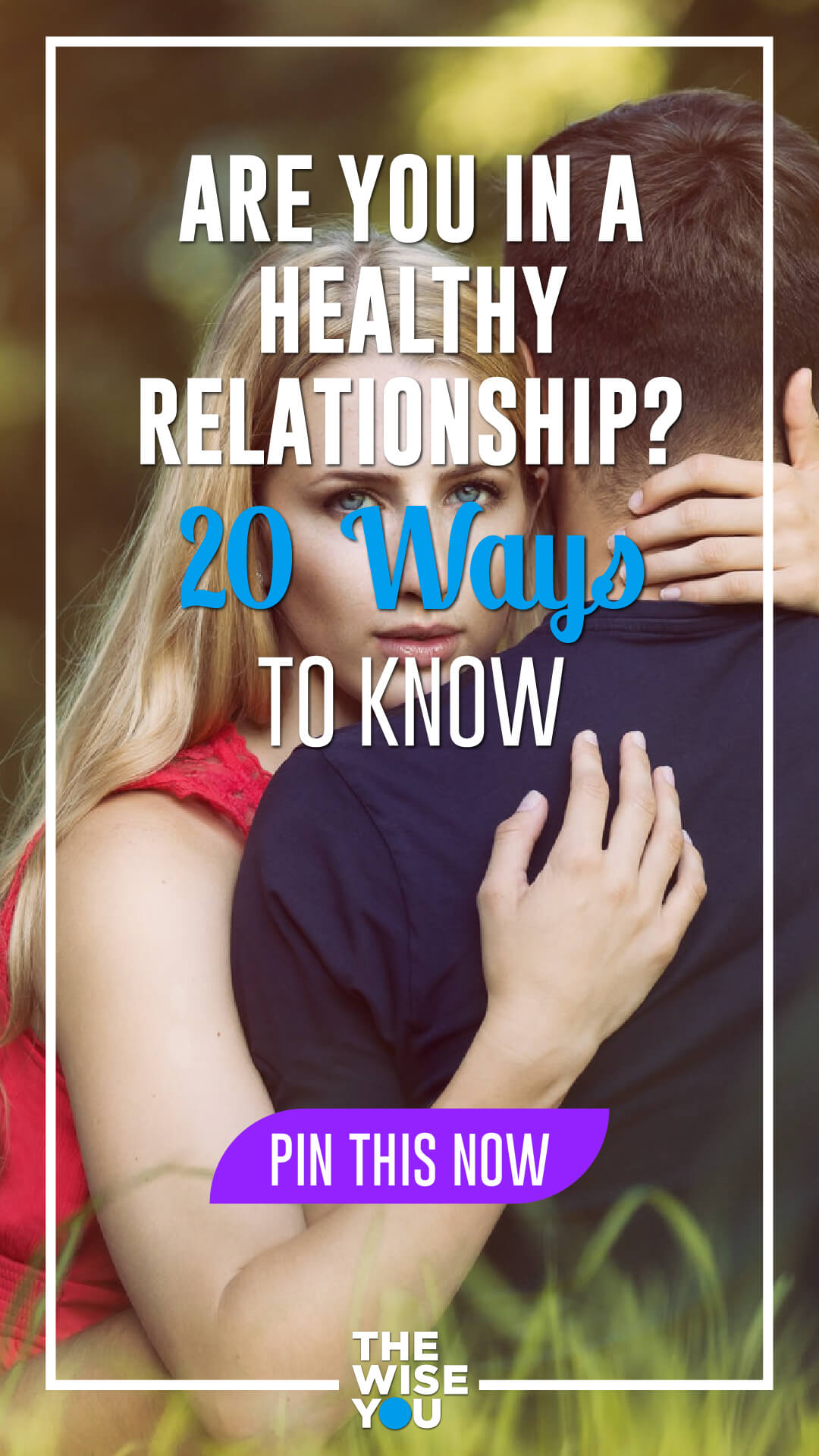 Healthy Relationship?