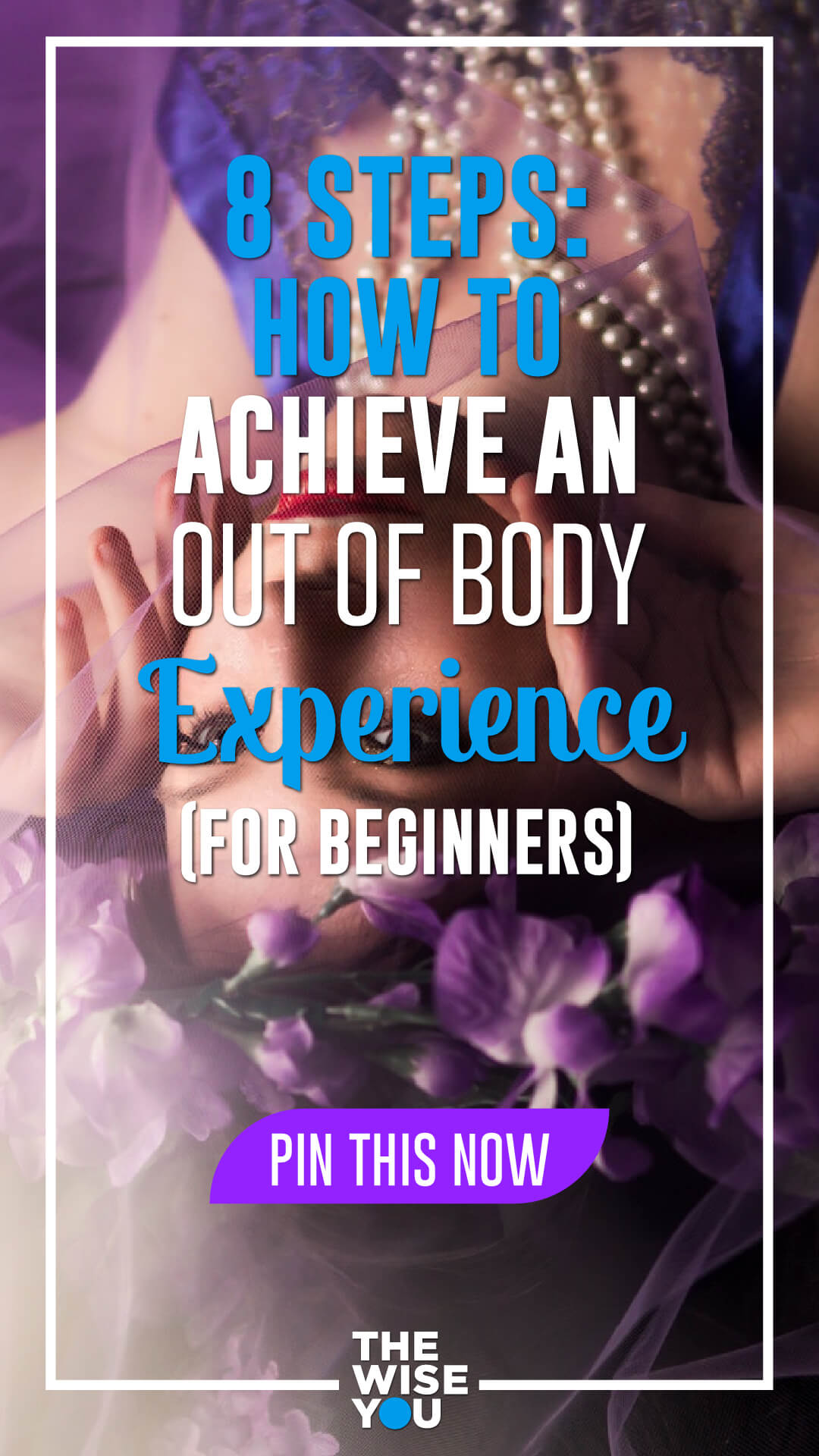 How to Achieve an Out of Body Experience