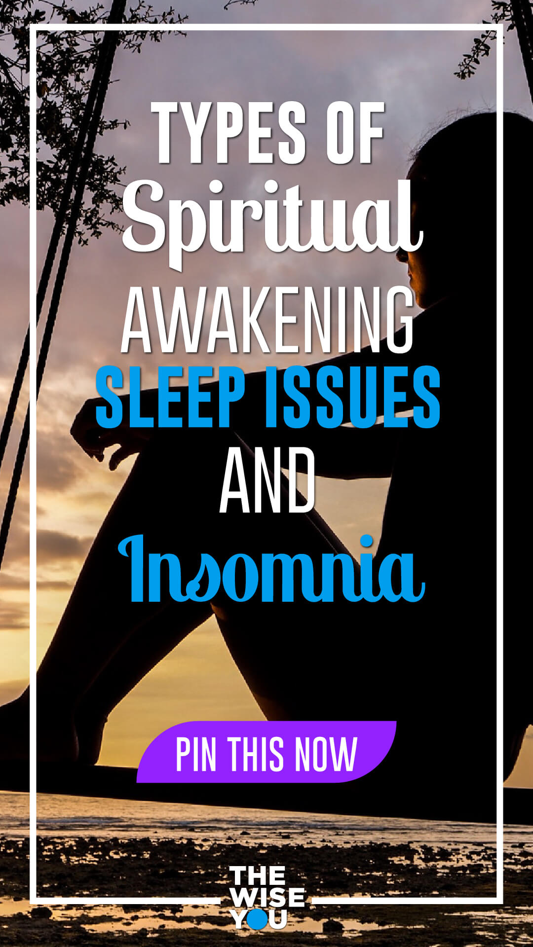 Types of Spiritual Awakening Sleep Issues and Insomnia