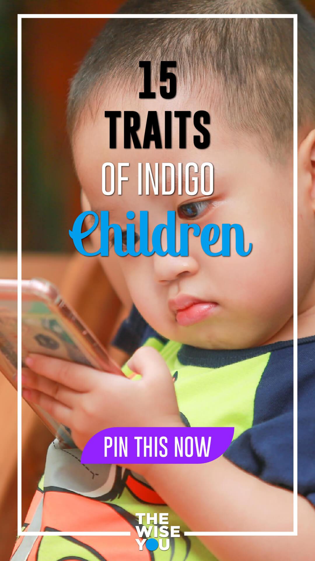 15 Traits of Indigo Children