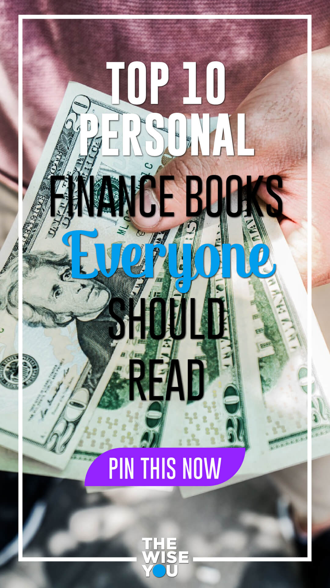 Top 10 Personal Finance Books Everyone Should Read
