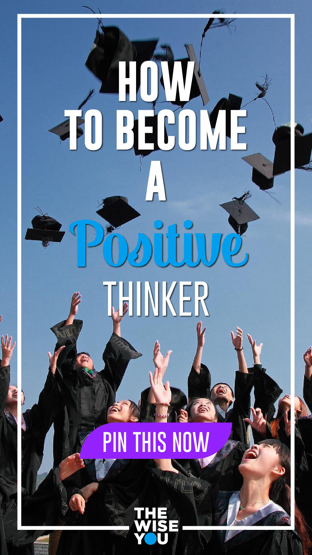 How to Become a Positive Thinker?
